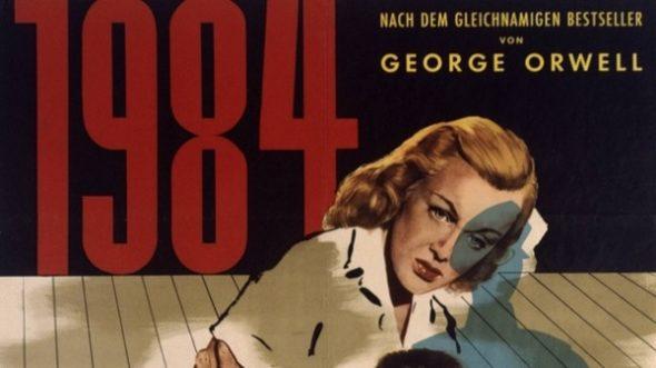 """Orwells """"1984"""" ist keine Fikton: Sie versuchen auch heute wieder, die Freiheitsrechte unbequemer Bürger zu beschränken"""